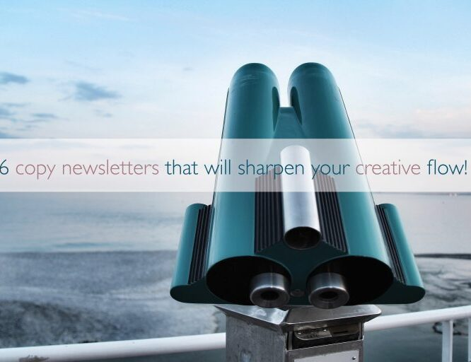 (English) 6 copy newsletters that will sharpen your creative flow